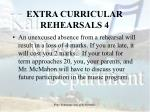 extra curricular rehearsals 4