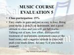 music course evaluation 5
