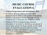 music course evaluation 6