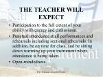 the teacher will expect