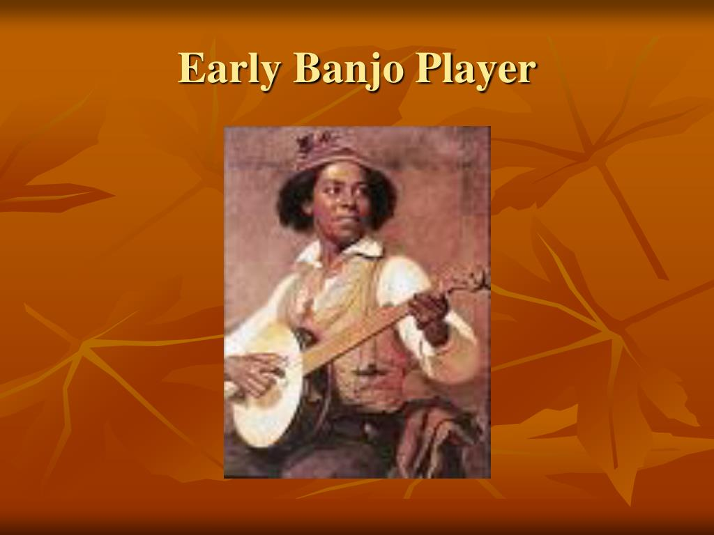 Early Banjo Player
