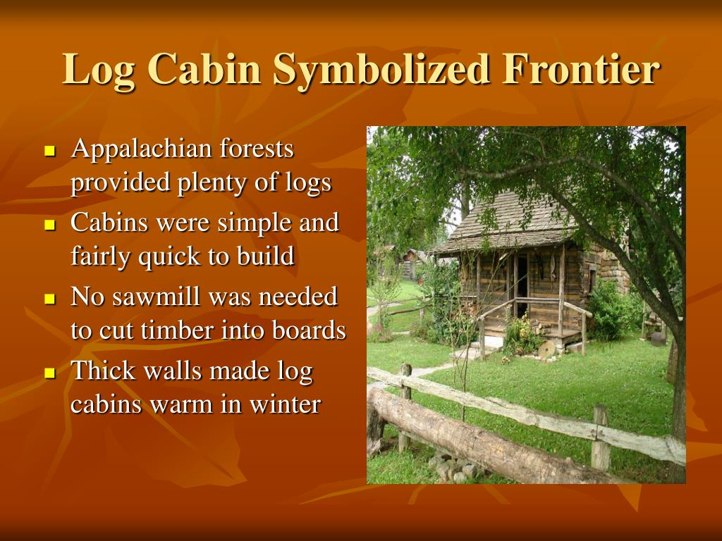 Log Cabin Symbolized Frontier