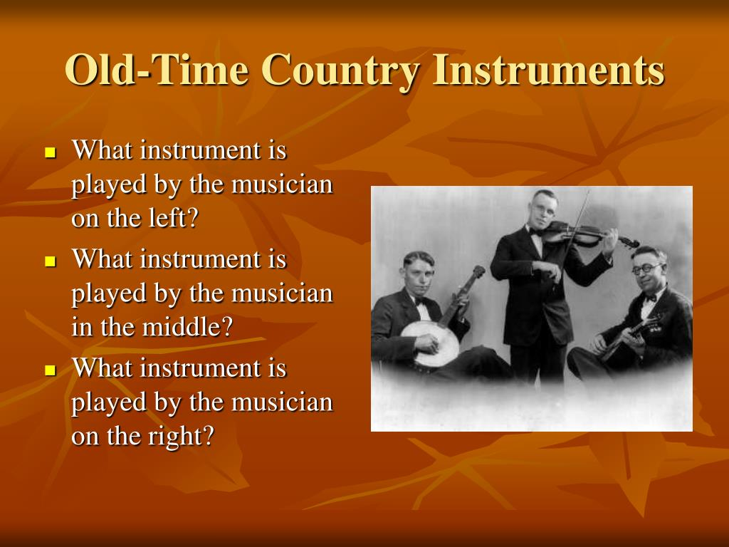 Old-Time Country Instruments