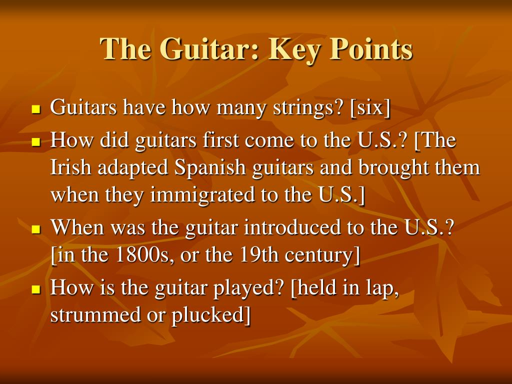 The Guitar: Key Points