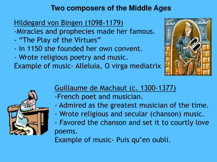 Two composers of the Middle Ages