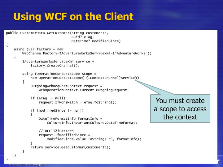 Using WCF on the Client