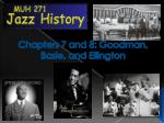 chapters 7 and 8 goodman basie and ellington