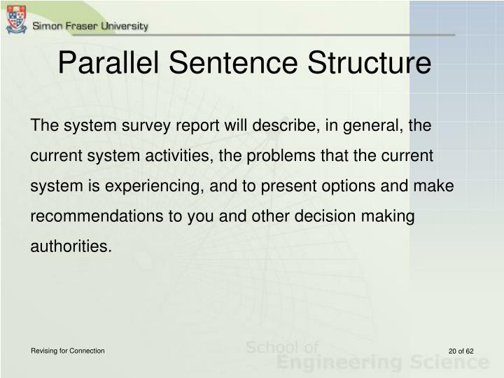Parallel Sentence Structure