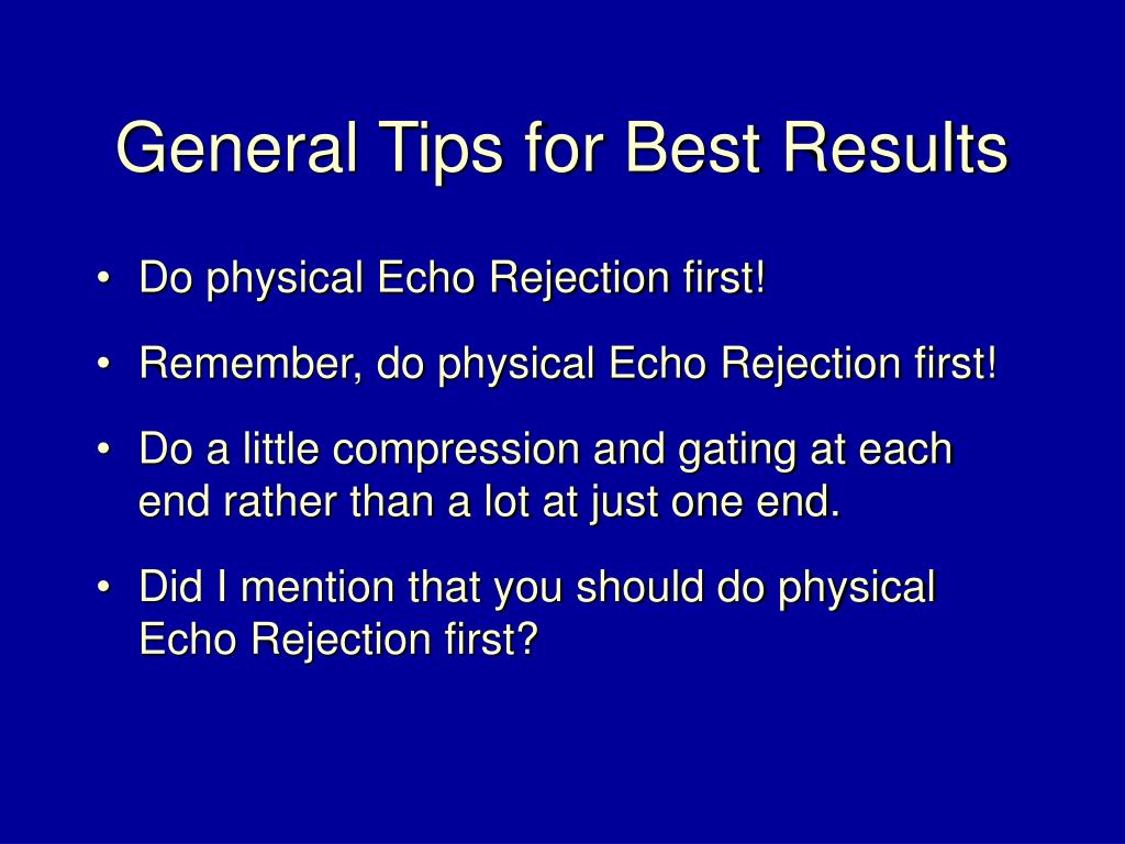 General Tips for Best Results