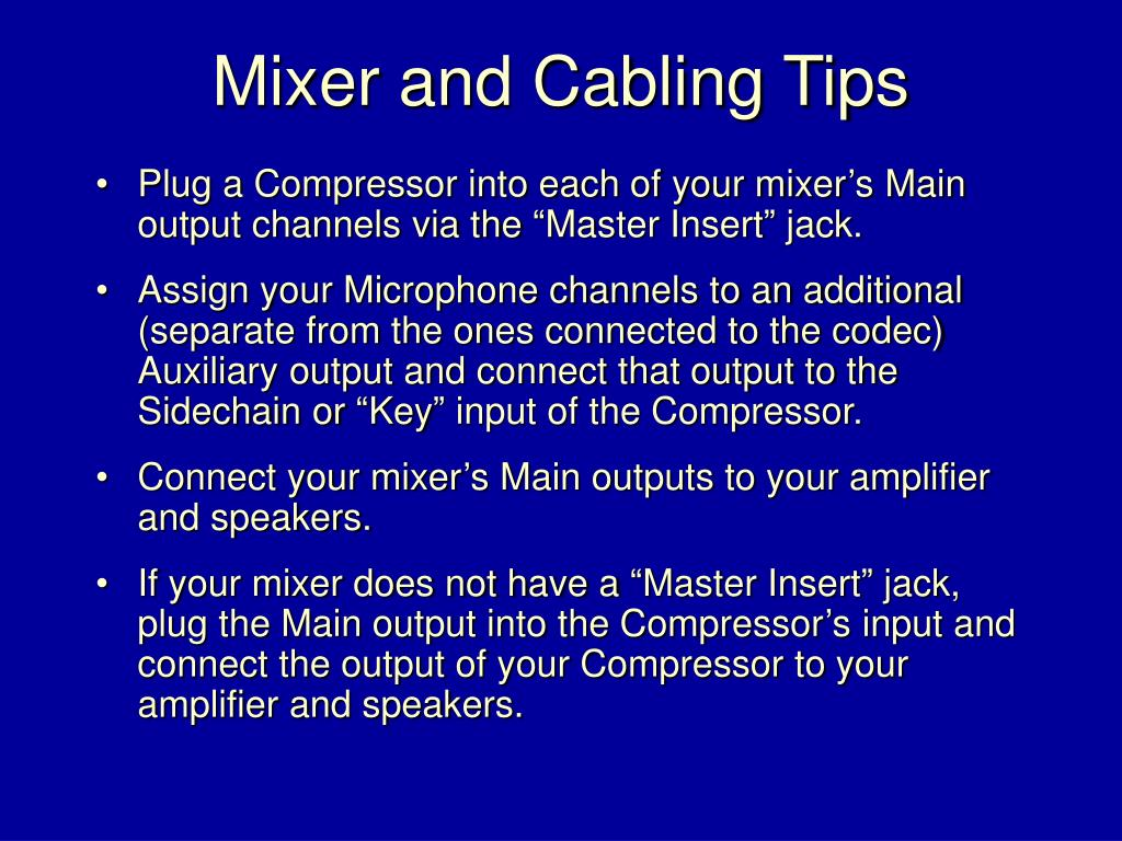 Mixer and Cabling Tips