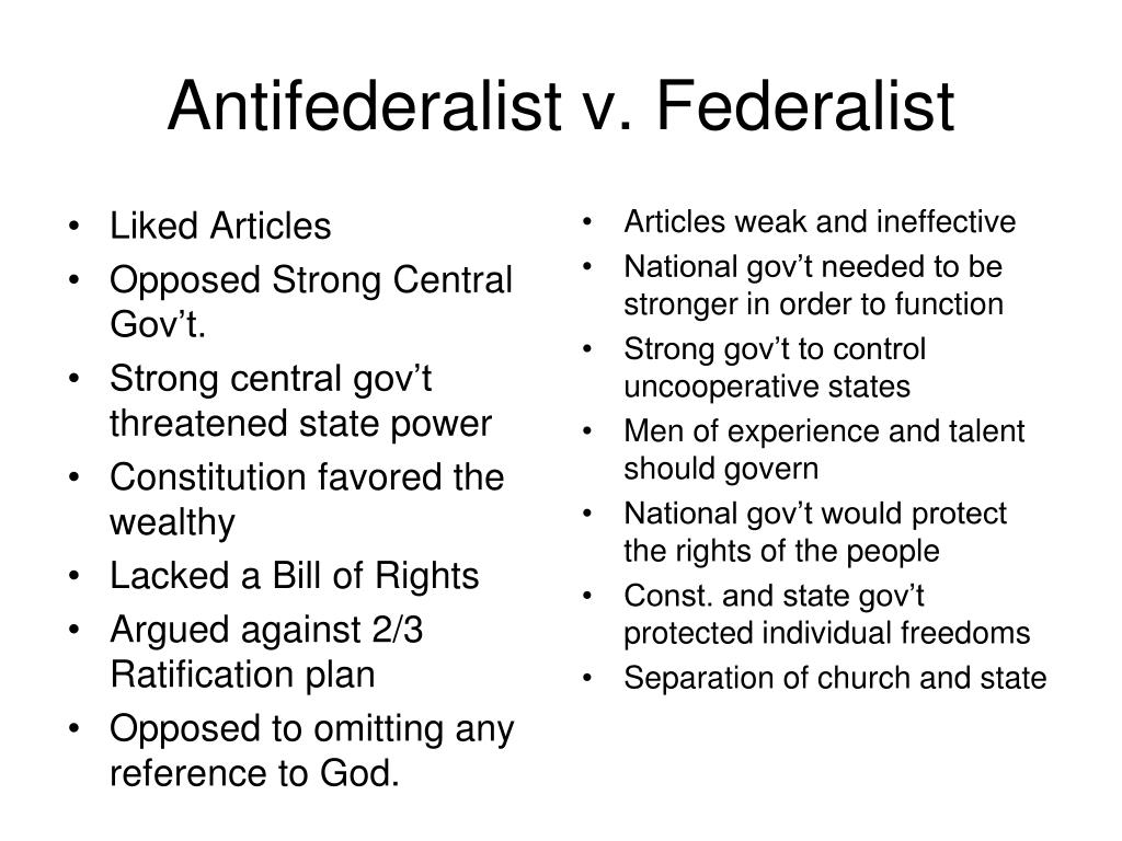 essays about federalists and antifederalists The federalist and anti-federalist papers were battles over problems with the constitution the only reason the anti-federalists agreed to help ratify the constitution was because of the bill of rights and without the bill of rights the constitution would not have been ratified.