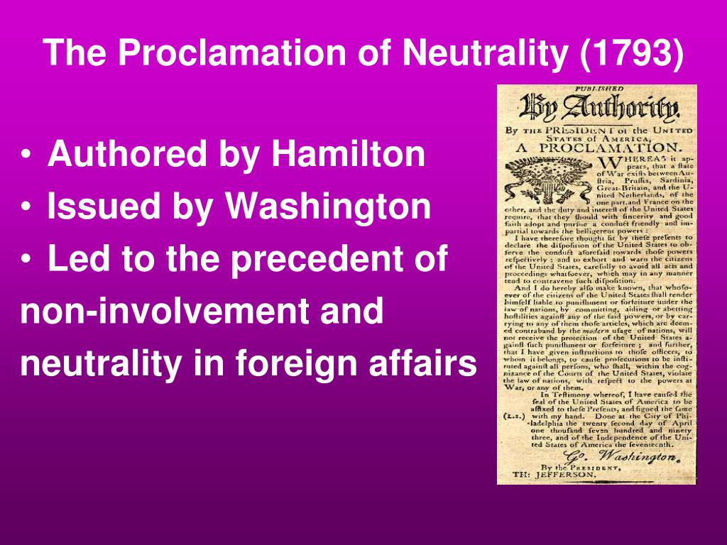 The Proclamation of Neutrality (1793)