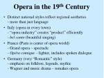 opera in the 19 th century