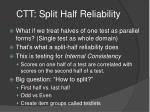 ctt split half reliability