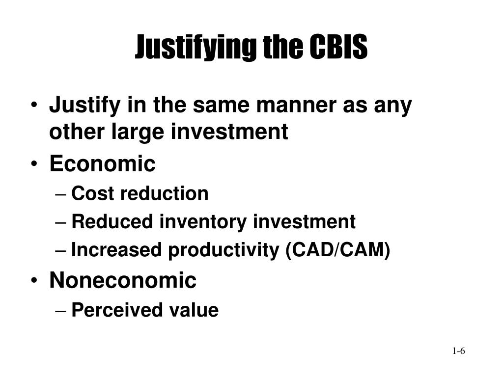 Justifying the CBIS