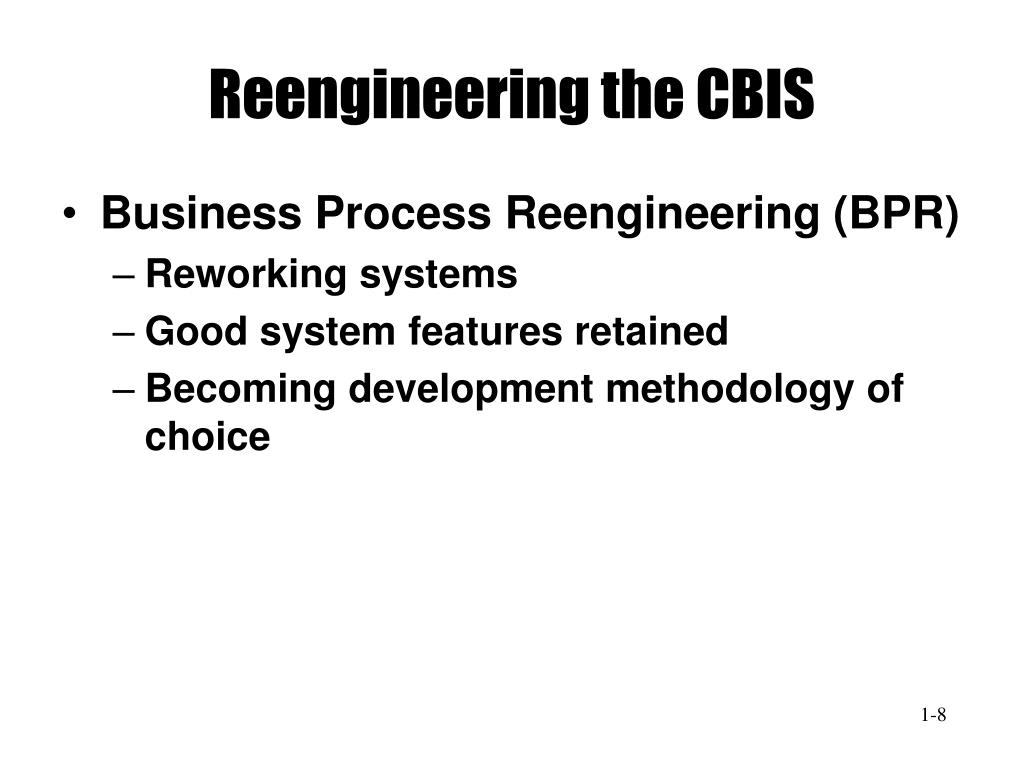 Reengineering the CBIS