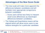 advantages of the new score scale