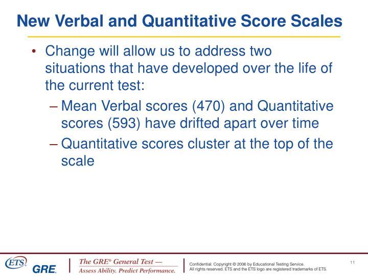 New Verbal and Quantitative Score Scales