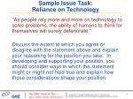 sample issue task reliance on technology