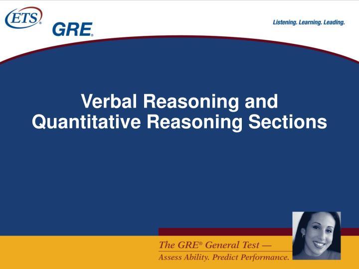 Verbal Reasoning and Quantitative Reasoning Sections