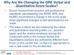 why are we changing the gre verbal and quantitative score scales