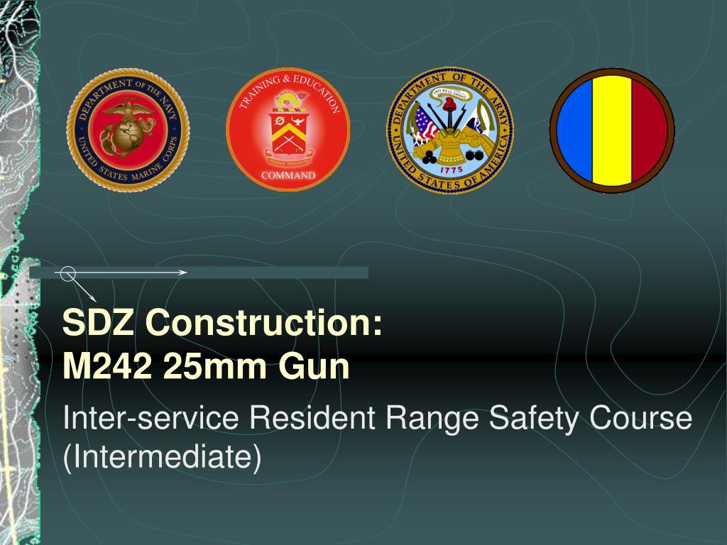 sdz construction m242 25mm gun l.
