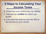8 steps to calculating your income taxes