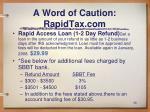 a word of caution rapidtax com