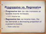 progressive vs regressive