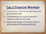 top 3 financial missteps