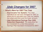 utah changes for 2007