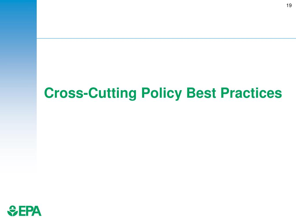 Cross-Cutting Policy Best Practices