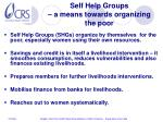 self help groups a means towards organizing the poor