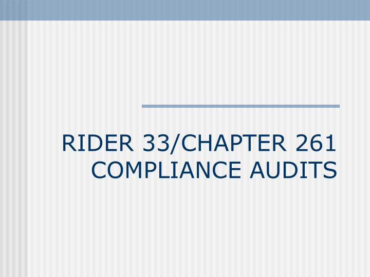 rider 33 chapter 261 compliance audits n.