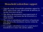 household redistribute support