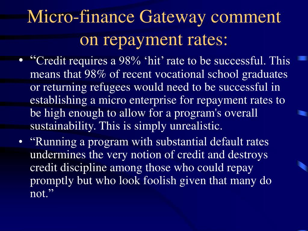 Micro-finance Gateway comment on repayment rates:
