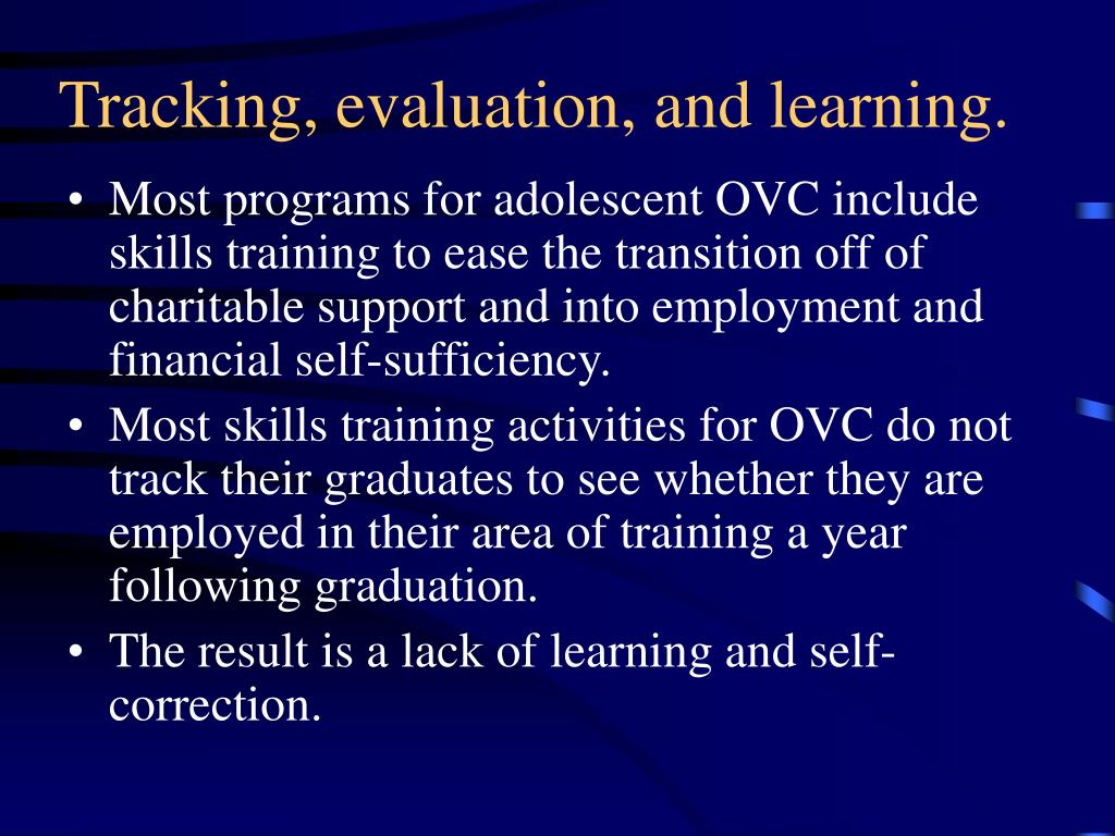 Tracking, evaluation, and learning.