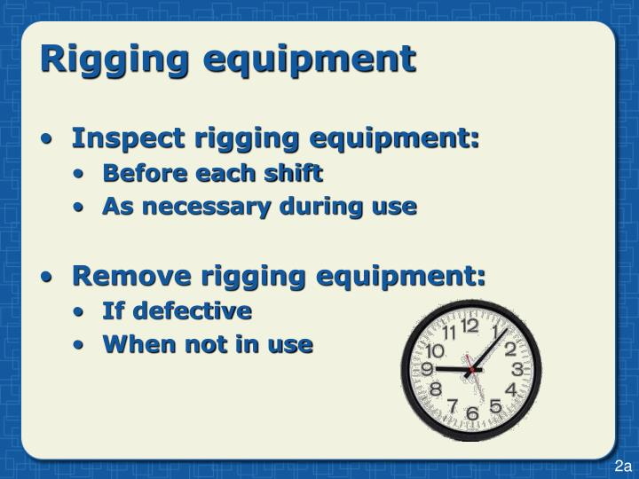 PPT - Rigging Equipment Safety is the #1 priority PowerPoint ...