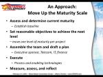an approach move up the maturity scale