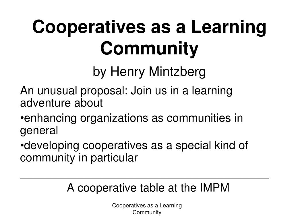 cooperatives as a learning community by henry mintzberg l.