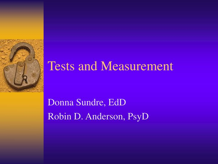 tests and measurement n.