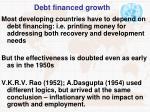debt financed growth