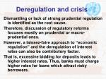 deregulation and crisis