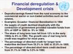 financial deregulation development crisis