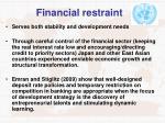 financial restraint