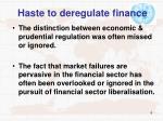 haste to deregulate finance