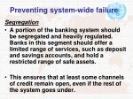 preventing system wide failure