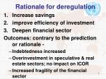 rationale for deregulation