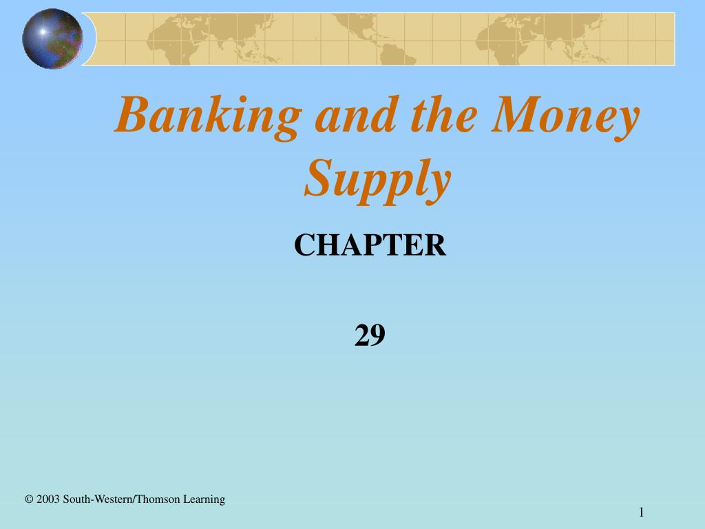banking and the money supply l.