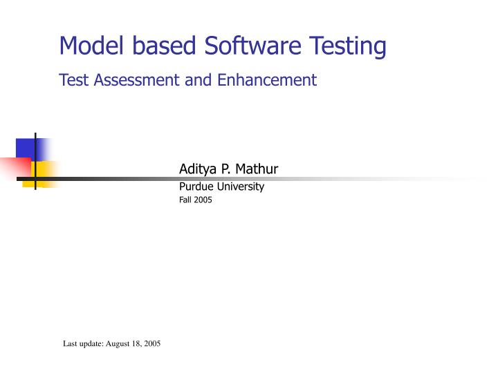 Model based software testing test assessment and enhancement